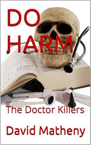 do-harm-the-doctor-killers