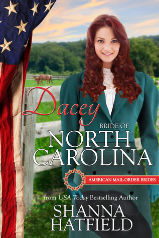 Dacey: Bride of North Carolina (American Mail-Order Brides #12)