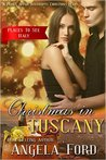 Christmas in Tuscany: Christmas Romance - Italy (Places To See Book 3)