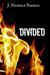 Divided (Burned, #4)