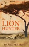 The Lion Hunter: A Short Adventure Story