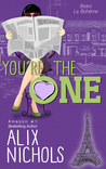 You're the One by Alix Nichols