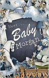 Meet Baby Morgan (Clara Andrews, #5)