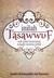 Inilah Tasawwuf (Sufi Yang Berpegang Kepada Manhaj Sahih) by Rohimuddin Nawawi Al-Bantani