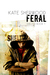Feral by Kate Sherwood