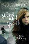 Stone and Spark (The Young Raleigh Harmon Mysteries, #1)