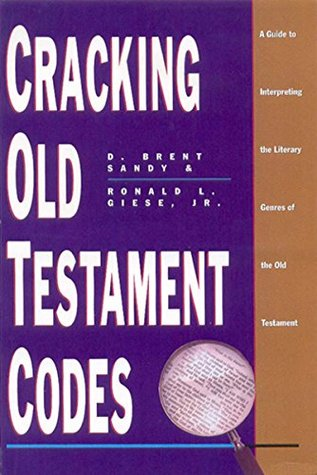 Cracking Old Testament Codes: A Guide to Interpreting Literary Genres of the Old Testament (ePUB)