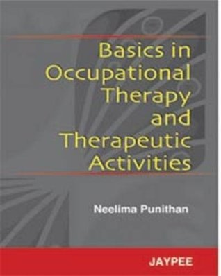 Basics in Occupational Therapy and Therapeutic Activities