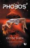 Phobos² by Victor Dixen
