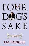 Four Dog's Sake (Mae December, #4)