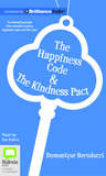 The Happiness Code & The Kindness Pact by Domonique Bertolucci