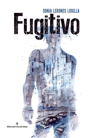 Ilustración de la portada de Fugitivo.