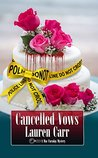 Cancelled Vows (Mac Faraday Mystery, #11)