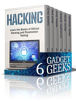 Gadget Geeks Box Set: The Ultimate Guide That All Gadget Geeks Must Have! (hacking, Raspberry Pi Books, amazon fire phone)