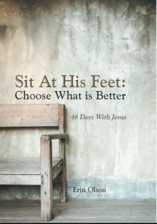 Sit At His Feet: Choose What Is Better