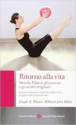 ritorno-alla-vita-metodo-pilates-gli-esercizi-e-gli-scritti-originali