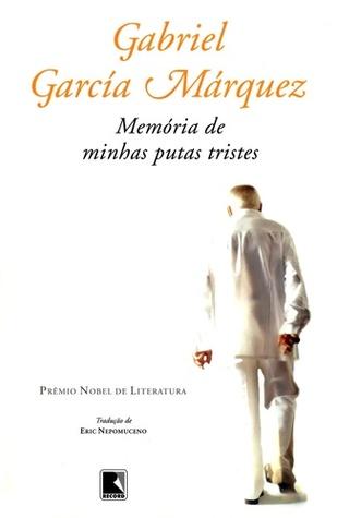 Memória de minhas putas tristes by Gabriel García Márquez