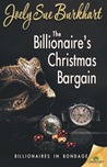 The Billionaire's Christmas Bargain (Billionaires in Bondage #3)