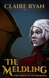 The Meldling (Daemonva Trilogy, #1)