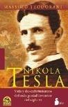 Nikola Tesla Vida y descubrimientos del mas genial inventor del siglo XX
