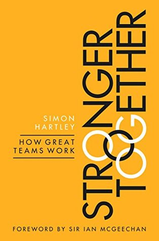 Stronger Together: How Great Teams Work