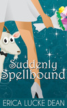 Suddenly Spellbound (Ivie McKie #2)