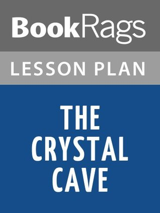 The Crystal Cave Lesson Plan