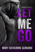 Let Me Go (Owned #2)