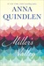 Miller's Valley by Anna Quindlen