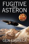 Fugitive From Asteron by Gen LaGreca
