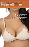 Sunita's Surrender (an 18+ erotic Indian story)
