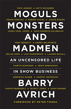Moguls, Monsters, and Madmen: An Uncensored Life in Show Business