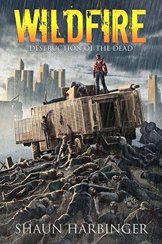 Wildfire: Destruction of the Dead (Undead Rain #4)
