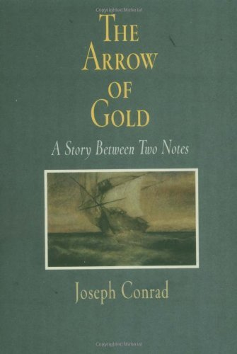 The Arrow Of Gold (Pine Street Books)