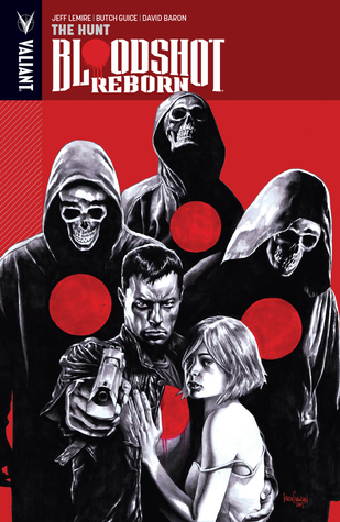 Bloodshot Reborn, Volume 2: The Hunt