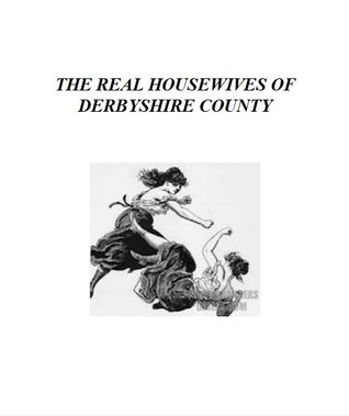 The Real Housewives of Derbyshire County