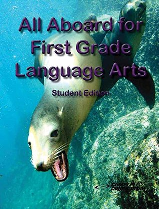 Ebook All Aboard for First Grade Language Arts - Student Edition by Rebecca Brooks PDF!