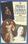 Prima Donna: A History