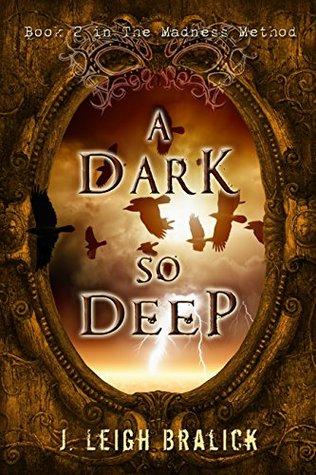 A Dark So Deep (The Madness Method #2)