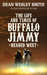 Headed West: The Life and Times of Buffalo Jimmy
