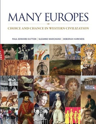 Many Europes: Choice and Chance in Western Civilization [with Connect Plus with LearnSmart History 2-Term Access Code]