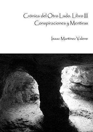 Crónica del Otro Lado by Isaac Martinez Valero