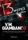 13 μέρες για να βρεις το δολοφόνο by Valentina Giambanco