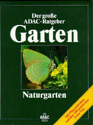 Ratgeber Garten der große adac ratgeber garten naturgarten by adac