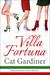 Villa Fortuna - Pride, Prejudice, and a Haircut by Cat Gardiner