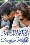 All That's Unforgiven (SunnyDale Days, #4)