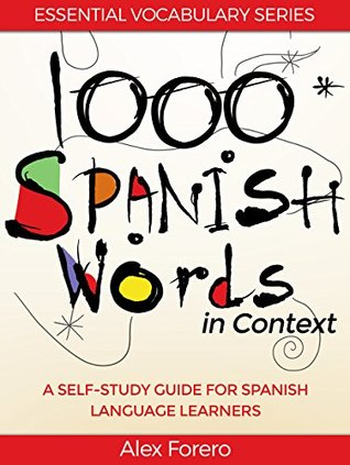 1000 Spanish Words in Context: A Self-Study Guide for Spanish Language Learners Audiolibros descargar Android