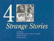 4 Strange Stories