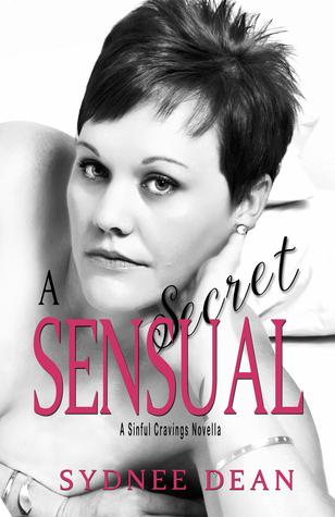 A Sensual Secret (Sinful Cravings Book 1)