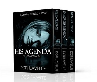 His Agenda Books 1-3 Series Boxed Set by Dori Lavelle